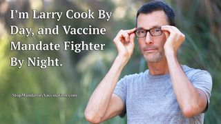 Larry Cook vaccine fighter